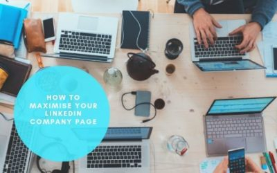 How to Maximise your Linkedin Company Page