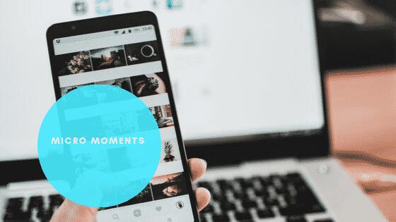 Micro-Moments