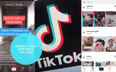 Should Your Business TikTok?