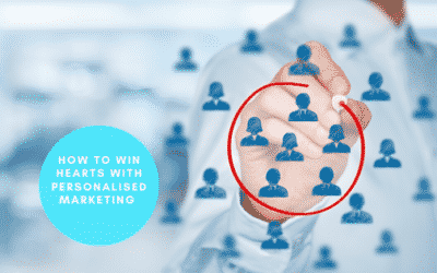 How to Win Hearts with Personalised Marketing